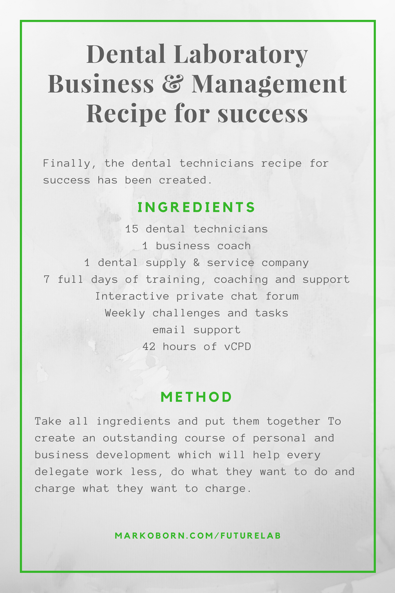 Recipe for success for dental laboratories